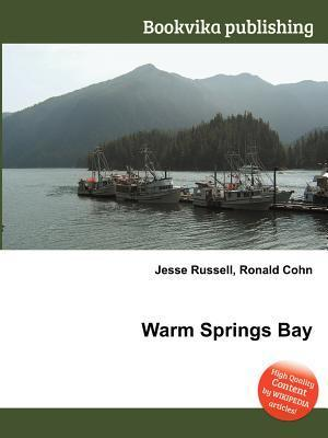 Warm Springs Bay  by  Jesse Russell