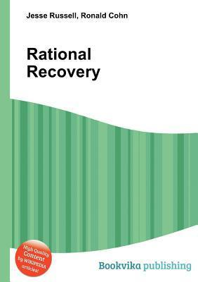 Rational Recovery  by  Jesse Russell