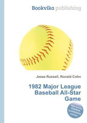 1982 Major League Baseball All-Star Game  by  Jesse Russell