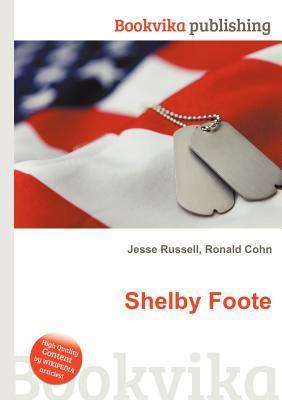 Shelby Foote Jesse Russell