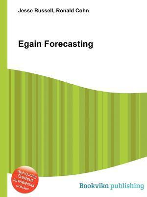 Egain Forecasting  by  Jesse Russell