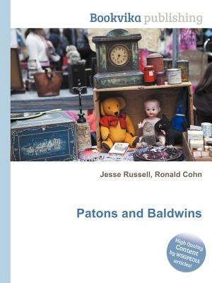 Patons and Baldwins  by  Jesse Russell