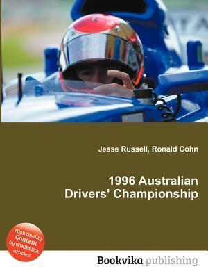 1996 Australian Drivers Championship  by  Jesse Russell