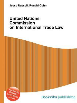 United Nations Commission on International Trade Law Jesse Russell