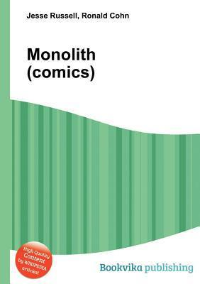 Monolith  by  Jesse Russell