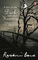 Face in the Dark and Other Haunting Stories