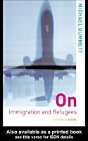 On Immigration and Refugees