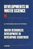 Developments in Water Science, Volume 41: Water Resources Development in Developing Countries
