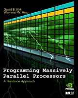 Programming Massively Parallel Processors: A Hands-On Approach