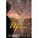 Goodbye, Africa... Desmond Bishop