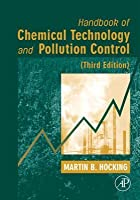 Handbook of Chemical Technology and Pollution Control, 3rd Edition