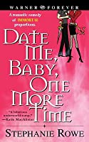 Date Me, Baby, One More Time (Immortally Sexy, #1)