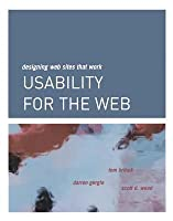 Usability for the Web: Designing Web Sites That Work