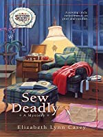 Sew Deadly (Southern Sewing Series, #1)