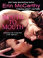 Mouth to Mouth