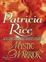 Mystic Warrior: A Mystic Isle Novel