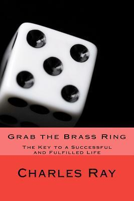 Grab the Brass Ring  by  Charles Ray