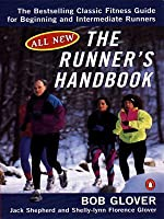 The Runner's Handbook: The Bestselling Classic Fitness Guide for Beginning and Intermediate Runners (2nd REV Edition)