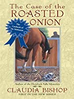 The Case of the Roasted Onion (The Casebook of Dr. McKenzie, #1)
