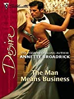 The Man Means Business (Silhouette Desire)