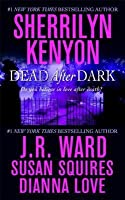 Dead After Dark (Companion, #6.5; Dark Hunterverse, #15.6; Belador, #0.5; Were-Hunter, #3.5; )