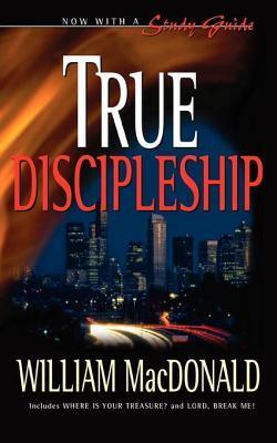 True Discipleship English with Study Guide  by  William MacDonald