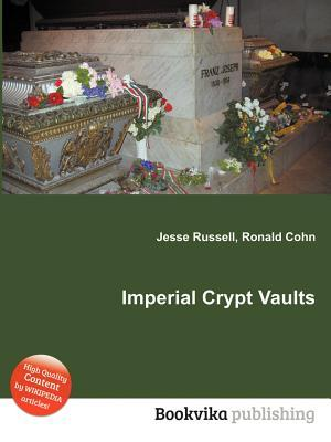 Imperial Crypt Vaults Jesse Russell