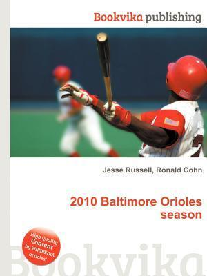 2010 Baltimore Orioles Season Jesse Russell