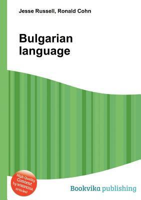 Bulgarian Language  by  Jesse Russell