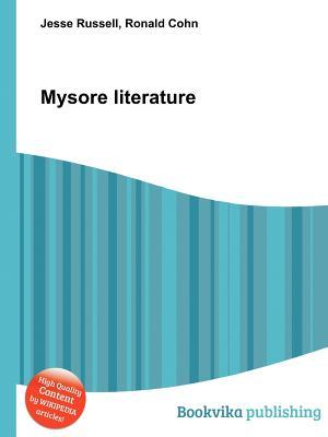Mysore Literature  by  Jesse Russell