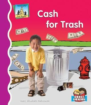 Cash for Trash  by  Mary Elizabeth Salzmann