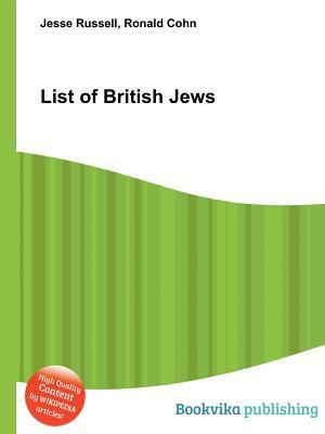List of British Jews  by  Jesse Russell