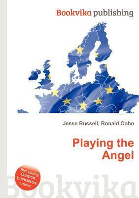 Playing the Angel Jesse Russell