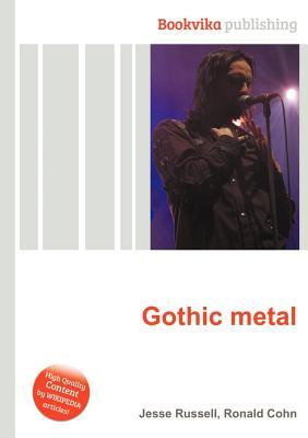 Gothic Metal  by  Jesse Russell
