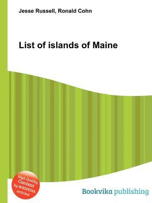 List of Islands of Maine  by  Jesse Russell