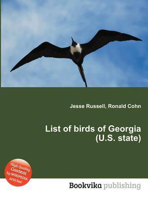 List of Birds of Georgia  by  Jesse Russell
