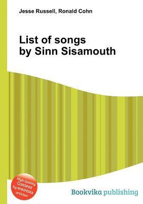 List of Songs  by  Sinn Sisamouth by Jesse Russell