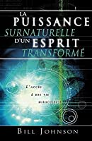 Supernatural Power of a Transformed Mind (French)