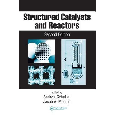 Structured Catalysts and Reactors - Andrzej Cybulski