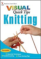 Knitting Visual Quick Tips