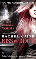 Kiss of Death (The Morganville Vampires, #8)