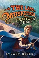 The Last Musketeer #2: Traitor's Chase