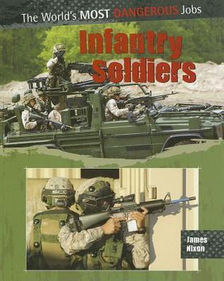 Infantry Soldiers  by  James Nixon