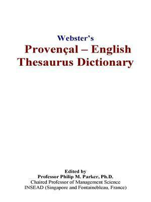 Websters Provenal - English Thesaurus Dictionary  by  Icon Group International
