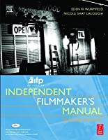 IFP/Los Angeles Independent Filmmaker's Manual