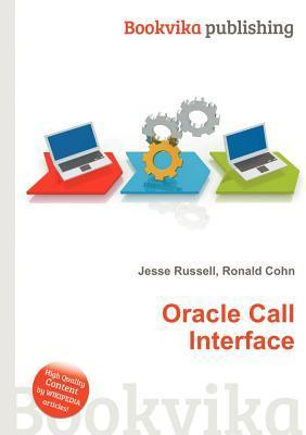 Oracle Call Interface Jesse Russell