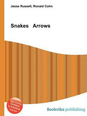 Snakes Arrows Jesse Russell
