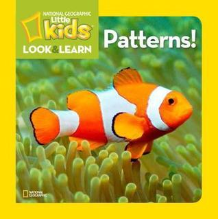 Patterns!  by  National Geographic Kids