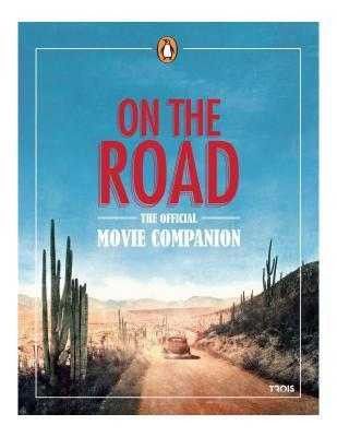 On the Road: The Official Movie Companion  by  MK2 Media