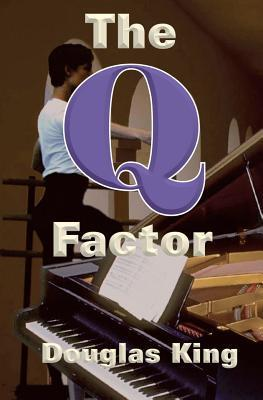 The Q Factor...  by  Douglas King